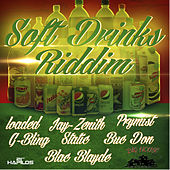 Soft Drinks Riddim by Various Artists