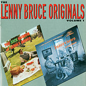 The Lenny Bruce Originals Vol. 1 by Lenny Bruce