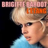 L'etang by Brigitte Bardot