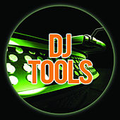 DJ Tools by Various Artists