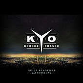 Nuits blanches (Afterglow) by Kyo