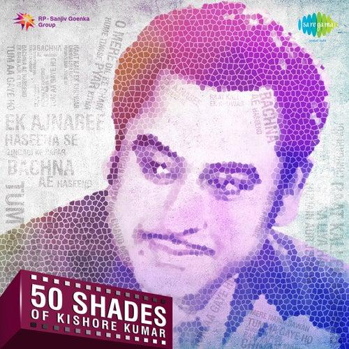 50 Shades of Kishore Kumar by Kishore Kumar