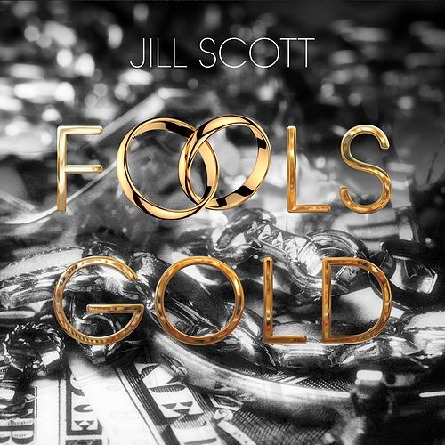 Fool's Gold von Jill Scott