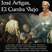 José Artigas, El Cumba Viejo by Various Artists