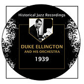 Historical Jazz Recordings: 1939 by Duke Ellington