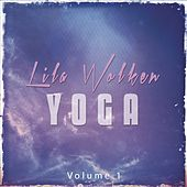 Lila Wolken Yoga, Vol. 1 (Spiritual Yoga Grooves) by Various Artists