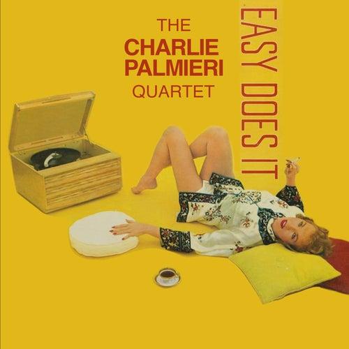 Charlie Palmieri Quartet: Easy Does It by Charlie Palmieri