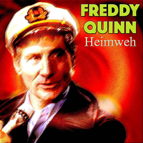 Heimweh by Freddy Quinn