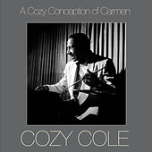 A Cozy Conception of Carmen by Cozy Cole