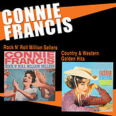 Connie Francis ‎sings Rock N' Roll Million Sellers + Country & Western Golden Hits by Connie Francis