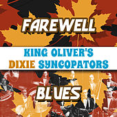 Farewell Blues von King Oliver's Creole Jazz Band