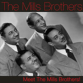 Meet the Mills Brothers! by The Mills Brothers