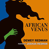 African Venus by Joshua Redman