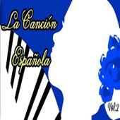 La Canción Española, Vol. 2 by Various Artists