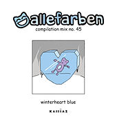 Alle Farben 45 - Winterheart Blue by Various Artists