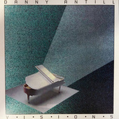 Visions by Danny Antill