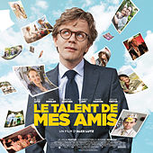 Le talent de mes amis (Bande originale du film) by Various Artists