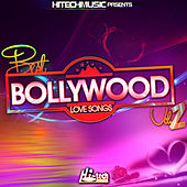 Best Bollywood Love Songs, Vol. 2 by Various Artists