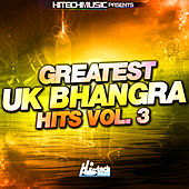 Greatest Uk Bhangra Hits, Vol. 3 by Various Artists