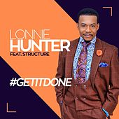 #Getitdone by Lonnie Hunter