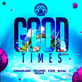 Good Times Riddim (Trinidad and Tobago Jamaica Dancehall) by Various Artists
