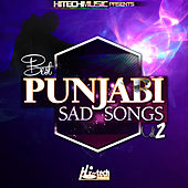 Best Punjabi Sad Songs, Vol. 2 by Various Artists