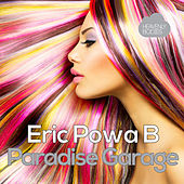 Paradise Garage by Eric Powa B