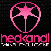 If You Love Me by Chanel