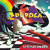 De Época... La Era de los 80's by Various Artists