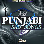 Best Punjabi Sad Songs, Vol. 3 by Various Artists