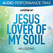 Jesus Lover of My Soul (Audio Performance Trax) by Hillsong