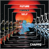 Future Former Self by CHAPPO