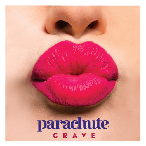 Crave by Parachute