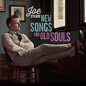 New Songs For Old Souls by Joe Stilgoe
