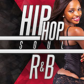 Hip Hop Soul R&B by Various Artists