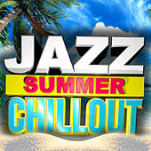 Jazz Summer Chillout von Various Artists