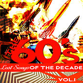 The Sixties - Lost Songs of the Decade, Vol. 1 by Various Artists