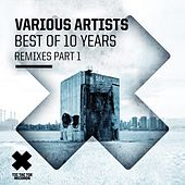 Best of 10 Years, Pt. 1 (Remixes) by Various Artists
