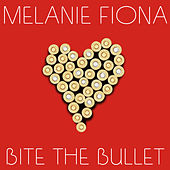 Bite The Bullet von Melanie Fiona