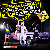 El Taxi Compilation - 16 Urban Latin Hits by Various Artists