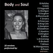 Body and Soul (32 Versions Performed By:) by Various Artists