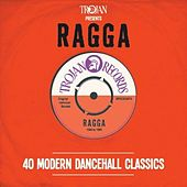 Trojan Presents Ragga von Various Artists