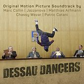 Dessau Dancers (Original Motion Picture Soundtrack) by Various Artists