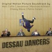 Dessau Dancers (Original Motion Picture Soundtrack) by Various Artists
