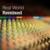 Real World: Remixed von Various Artists