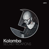 Kolombo Secret Weapons by Various Artists
