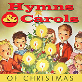 Hymns & Carols of Christmas by Various Artists