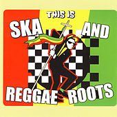 This Is Ska And Reggae Roots by Various Artists
