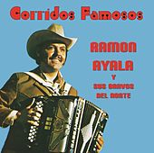 CORRIDOS FAMOSOS (Grabación Original Remasterizada) by Ramon Ayala