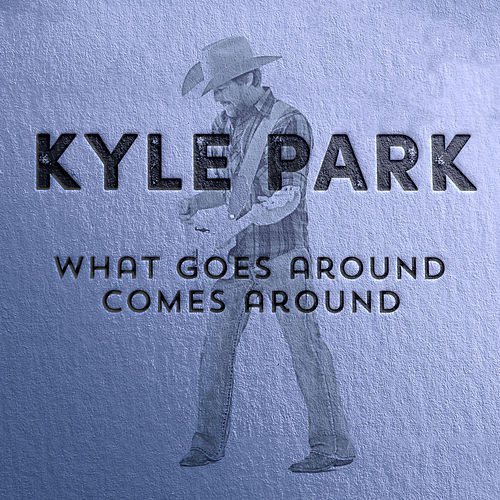 What Goes Around Comes Around by Kyle Park